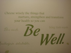 Be Well.  Are You?  Will You?